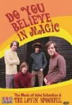 John Sebastian & The Lovin Spoonful - Do You Believe In Magic (The Music Of) (Imp DVD)