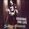 Suicidal Tendencies - Suicidal For Life (Imp)