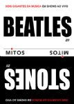 The Beatles / Stones - Mitos (Live At Shea + Live In London) (Nac/Duplo DVD)
