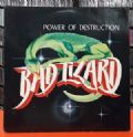 Bad Lizard - Power Of Destruction (Roadrunner Records, 1985) (Imp/Vinil)