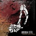 American Steel - Destroy Their Future (Fat Wreck Chords, 2007) (Imp)