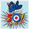 The Who - Hits 50 ! (Best Of = 21 Songs) (Nac)