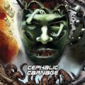 Cephalic Carnage - Conforming To Abnormality (Relapse, 2008) (Imp)