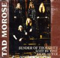 Tad Morose - Sender Of Thoughts (3 Songs Maxi Single-Black Mark/Rough Trade, 1995) (Imp)