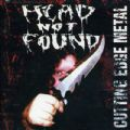 Head Not Found - Cutting The Edge (Head Not Found, 1998 Compilation = 15 Songs With Forlorn, Adorior, Windir, Twin Obscenity) (Imp)