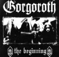 Gorgoroth - The Beginning (Cold Void Productions, 2008-Unofficial Release) (Imp)