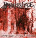 Haemorrhage - Morgue sweet Home (Nac)