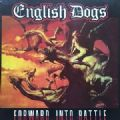 English Dogs - Forward Into Battle (Nac)