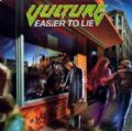Vulture - Easier To Lie (Imp)