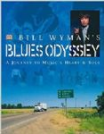 Bill Wyman - Blues Odyssey (A Journey To Music´s Heart & Soul/Legendado - Rolling Stones) (Nac DVD)