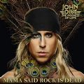 John Diva & The Rockets of Love - Mama Said Rock is Dead (Nac)