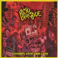 Acid Brigade - Storming Into This Land (Nac)