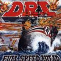 DRI - Full Speed Ahead (Special Edition = 7 Live Bonus) (Nac/Rem)
