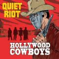 Quiet Riot - Hollywood Cowboys (Limitado - 300 Cópias) (Nac)