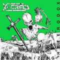 X-Creta - Patronizing The Heterodox We Will Thrash You Demo 1985 (Remastered Edition = 13 Songs) (Nac)