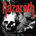 Nazareth - Tattooed On My Brain (Limitado - 300 Cópias) (Carl Sentance) (Nac)