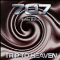 707 - Trip To Heaven (Feat. Kevin Russell - Bedrock Records, 2000) (Imp)