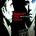 Against The Grain - Mentiroso (Too Damn Hype Records, 1998) (Imp)