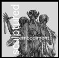 Sculptured - Embodiment (The End Records, 2008) (Imp)
