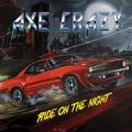 Axe Crazy - Ride On The Night (Enhanced Bonus = 2 Live Clips) (Nac)