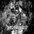 Witchmaster - Witchmaster (1st Album - Agonia Records, 2004) (Imp)
