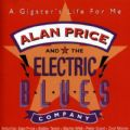 Alan Price And The Electric Blues Company - A Gigster´s Life For Me (Imp)