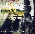 Delirium X Tremens - CreHated From No Thing (Imp)