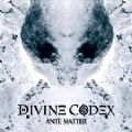Divine Codex - Ante Matter (Feat. Gorgoroth, Setherial & Mayhem Members) (Imp/Slip)