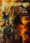 Doro - 25 Years In Rock And Still Going Strong (Concert And Documentary) (Nac = 2 DVD´s + 1 CD)