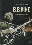 BB King - When I Sing The Blues (Live In France 2005) (Nac DVD)