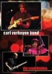 Carl Verheyen Band - The Road Divides (Live At Musicians Institute Hollywood - 2010) (Imp DVD)