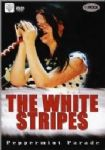 The White Stripes - Peppermint Parade (Nac DVD)