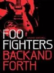Foo Fighters - Back And Forth (a Film By James Moll) (Nac DVD)