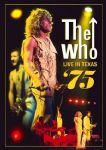 The Who - Live In Texas 75 (At The Summit-November 20th) (Nac DVD)