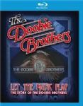 The Doobie Brothers - Let The Music Play (The Story Of) (Nac/Blu-Ray)