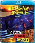 Charlie Brown Jr. - Musica Popular Caiçara Ao Vivo (Nac/Blu-Ray)