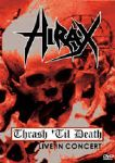 Hirax- Thrash Til Death (Live In Concert - Minneapolis Mayhem Festival 2005) (Imp DVD)