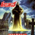 Incubus - Beyond The Unknown & Serpent Tormentor (Death Metal/Versão Nuclear Blast 519-2) (Imp/Digi - Remaster)