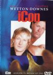 John Wetton & Geofrey Downes - Icon (Acoustic TV Broadcast DVD/Asia-King Crimson) (Imp DVD)