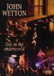 John Wetton - Live In The Underworld (King Crimson/Asia) (Nac DVD)
