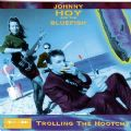 Johnny Hoy And The Bluefish - Trolling The Hootchy (Imp)