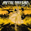 Metal Dreams - Vol. 3 (17 Songs = Hammerfall/Amorphis/Primal Fear/Anathema) (Nac)
