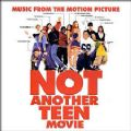 Not Another Teen Movie - Original Soundtrack (Marilyn Manson, Smashing Pumpkins, System Of A Down/Mais Um Besteirol Americano) (Nac)
