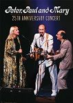 Peter Paul And Mary - 25Th Anniversary Concert (Live PBS Channel, 1986) (Nac DVD)
