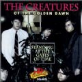 The Creatures Of The Golden Dawn - Standing At The Gates Of Time (Live At Swiftwater Studios, 1986/Collectables-0576) (Imp)
