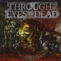 Through The Eyes Of The Dead - Malice (Prosthetic Records, 2007) (Imp)