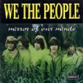 We The People - Mirror Of Our Minds (Best Of = 40 Songs/Sundazed Music, 1998) (Imp/Duplo)