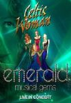 Celtic Woman - Emerald Musical Gems (Live In Concert) (Nac DVD)